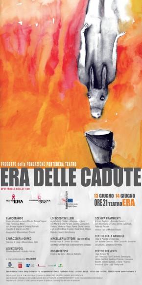 ERA DELLE CADUTE @ Pontedera / Teatro Era